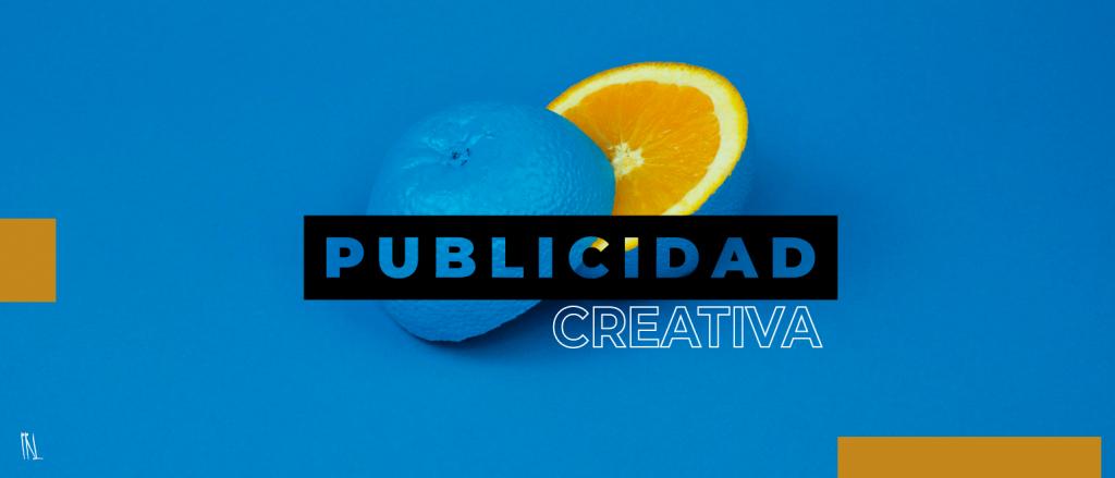 Publicidad creativa: enamora a tu audiencia