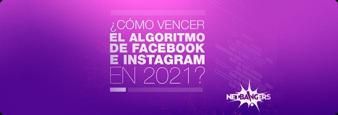 ebook sobre cómo vencer el algoritmo de Facebook e instagram en 2021